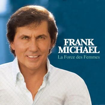Frank Michael - La force des femmes