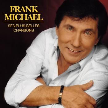 Frank Michael - Ses plus belles chansons