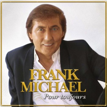 Frank Michael - Pour toujours