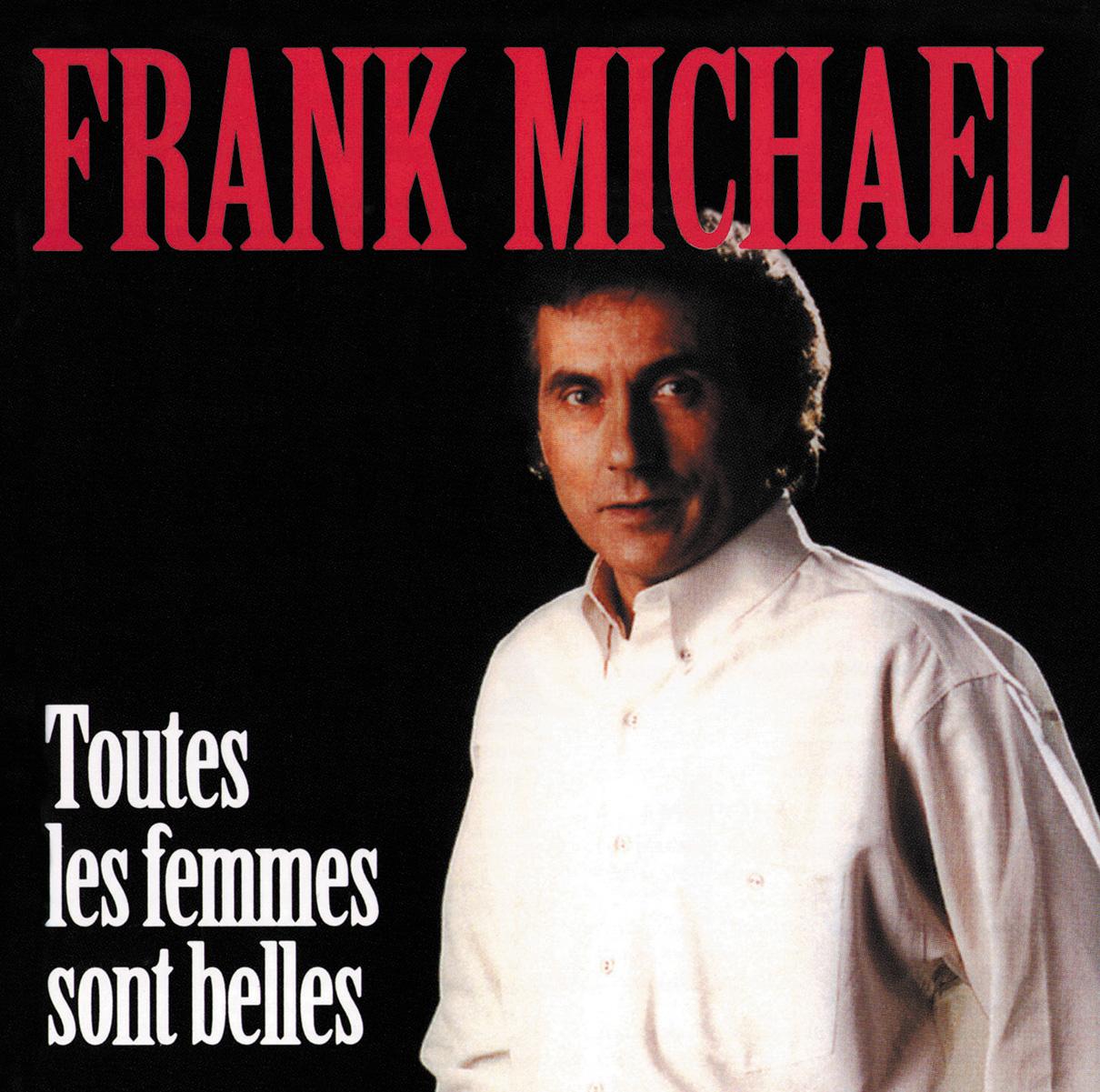 frank michael toutes les femmes sont belles